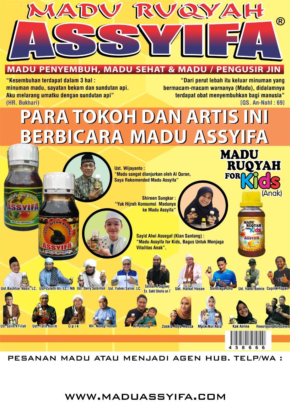 MADU RUQYAH ASSYIFA DISUKAI PARA BINTANG : Artis, Tokoh dan Para Ustadz